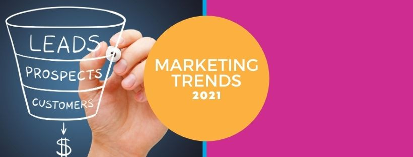 2021 Marketing Trends to Focus On